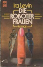 Ira Levin - stepford wives German cover Roboterfrauen